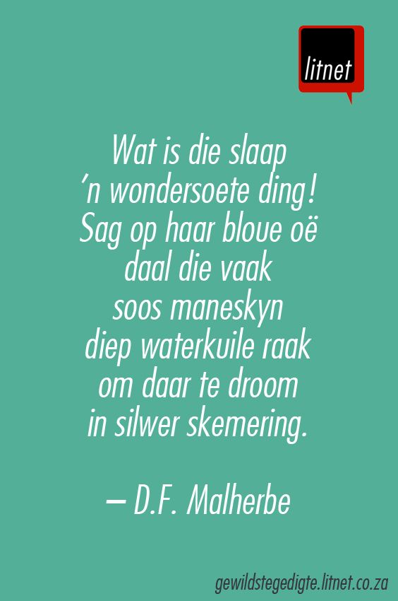 """Slaap"" deur D.F. Malherbe My all-time favorite Afrikaans poem I memorized; much longer than this. :-) #memories #herinneringe"