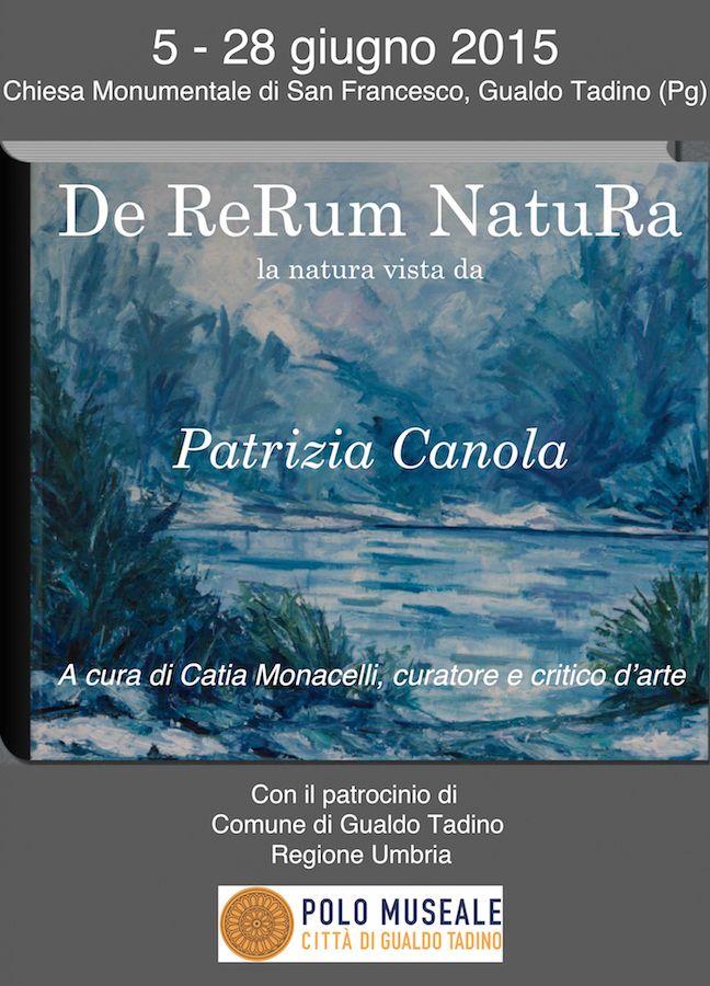 De ReRum NatuRa la natura vista da Patrizia Canola