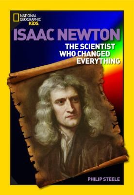 ...he was fascinated by inventions, spending his time carving sundials and making kites. No one would have guessed that, when Newton grew up, he would be one the the greatest scientists the world has ever known. His discoveries would change the way people understood the universe.