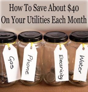 How To Save About $40 Per Month On Your Utilities