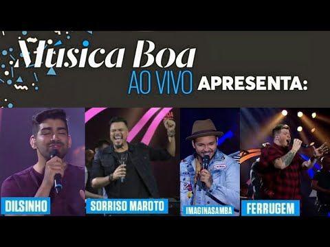 Dilsinho /Sorriso Maroto /ImaginaSamba /Ferrugem (Música Boa Ao Vivo) Melhores Momentos 2017 - YouTube