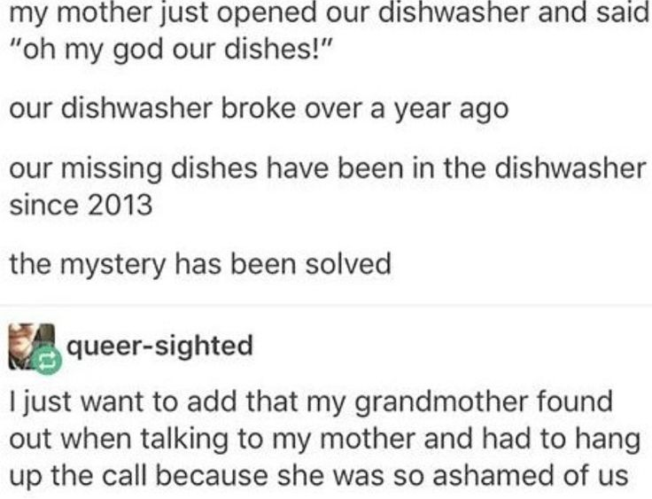 Missing dishes were in the diahwasher since 2013.... i hope they were clean