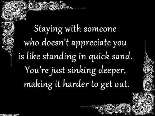 Oh My Freaking Stars!: Quicksand & RelationshipsThoughts, Stay, Quicksand Relationships, Motivational Inspiration, Ideal Quotes, So True, Favorite Quotes, Ponder, Quotes Funny Stuff