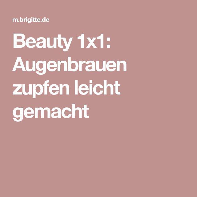 Beauty 1x1: Augenbrauen zupfen leicht gemacht