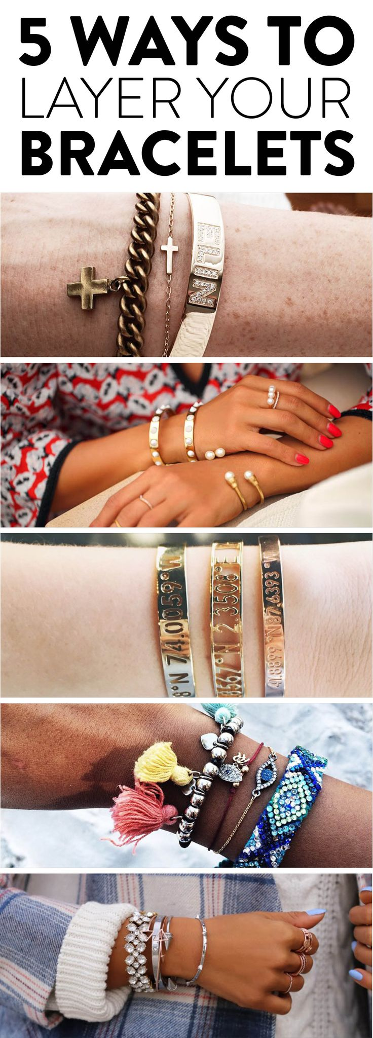 How to layer bracelets - good tips!