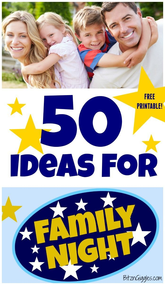 50 Ideas For Family Night - Time spent with family is SO important. Get some inspiration for YOUR family night from these ideas and download the FREE printable!