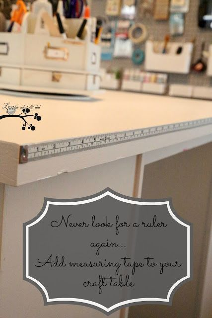 add measuring tape to sewing/craft table from 10 DIY Projects to Spruce Up Your Space on Home Stories A to Z
