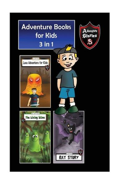 Adventure Books for Kids: Action Stories for the Children in a Book (Kids' Adventure Stories)