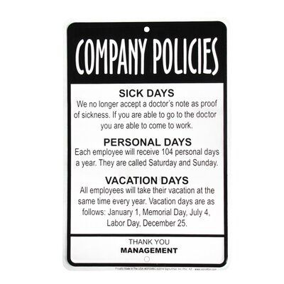 Treasure Gurus Employees Company Policies Funny Sign