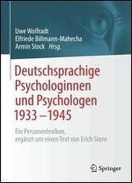 Deutschsprachige Psychologinnen Und Psychologen 19331945: Ein Personenlexikon Erganzt Um Einen Text Von Erich Stern free ebook