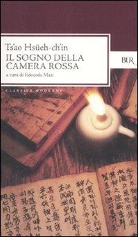 Il sogno della camera rossa, Ts'ao Hsüeh-ch'in - Recensione: http://nihonexpress.blogspot.it/2012/09/il-sogno-della-camera-rossa.html
