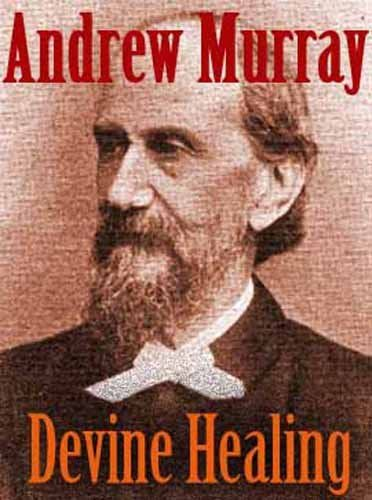 Divine Healing by Andrew Murray (1828-1917). Andrew Murray is a classic Christian writer and anything he writes is worth reading. http://amzn.to/1oRCbZp