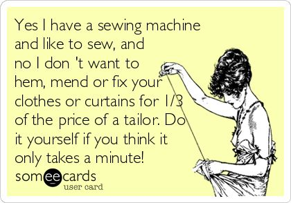 14 Someecards for People Who Sew - Sewing Humor