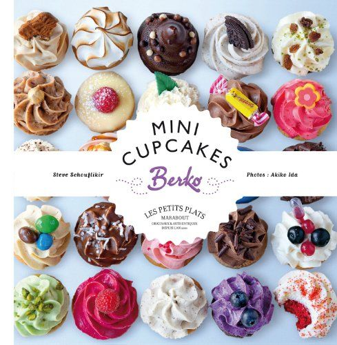 Mini Cupcakes Berko de Steve Schouflikir http://www.amazon.fr/dp/2501089146/ref=cm_sw_r_pi_dp_wT6uub09T7CBW