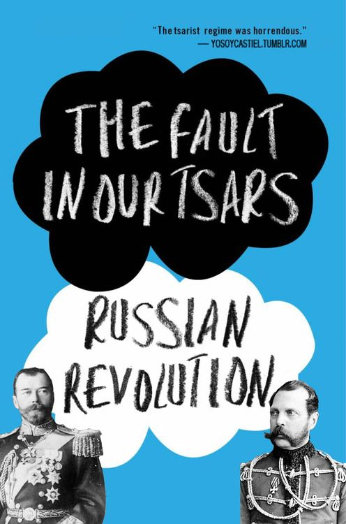 The Fault in our Tsars - I mean stars | Russia | History ...