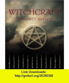 8 best torrents ebooks images on pinterest pdf tutorials and witchcraft a secret history 9780764154652 richard craze jay roni michael streeter fandeluxe Choice Image