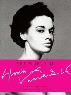 Read: The World of Gloria Vanderbilt by    Wendy Goodman, Gloria Vanderbilt