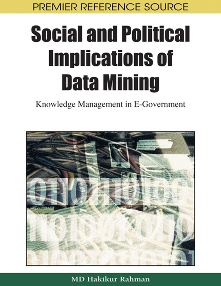 I'm selling Social and Political Implications of Data Mining: Knowledge Management in E-Government - $65.00 #onselz