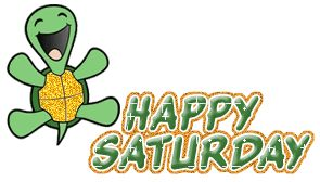 Happy Saturday Pictures Pictures, Photos, Images, and Pics for ...