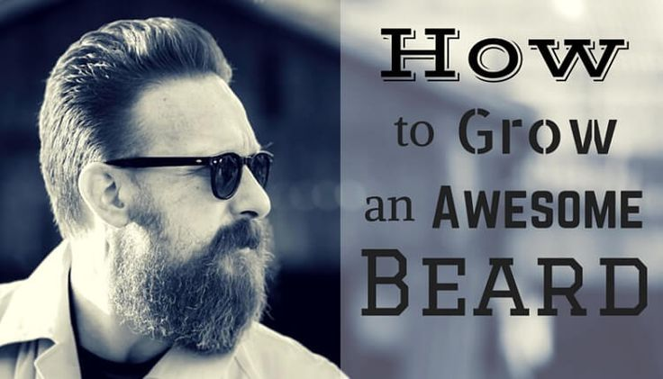 How to grow a beard for the first time? Beard growth stages and tips for growing a beard thicker and faster. Understanding the beard growth timeline