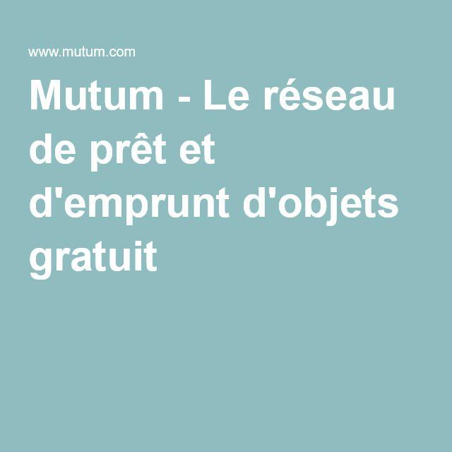 Mutum - Le réseau de prêt et d'emprunt d'objets gratuit