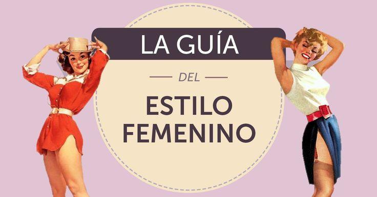 http://genial.guru/inspiracion-mujer/la-guia-mas-completa-del-estilo-femenino-77705/