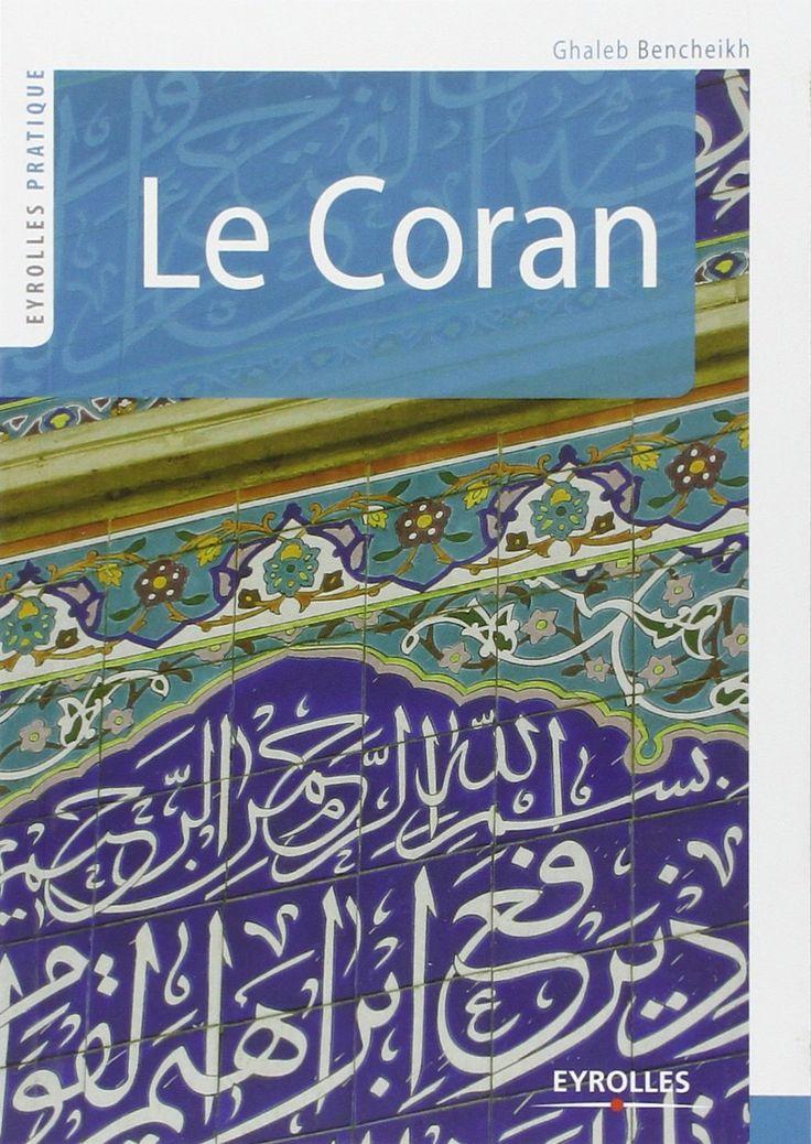 Ebooks Gratuits En Ligne: Le Coran de Ghaleb Bencheikh