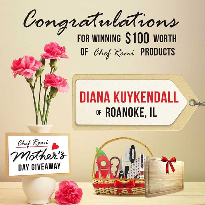 Congratulations to the winner of Chef Remi Mother's Day Giveaway!
