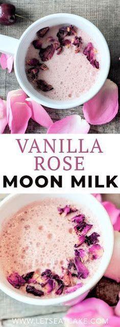 VENILLA ROSE MOON MILK RECIPE – Best Food Recipes