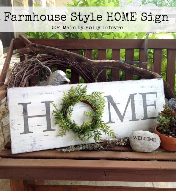 504 Main by Holly Lefevre: Farmhouse Style Inspired HOME Sign