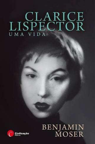 Clarice Lispector - Uma Vida
