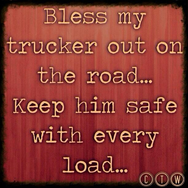 Bless my trucker