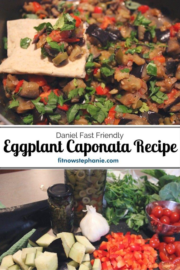 Eggplant Caponata is a delicious and filling vegetarian recipe perfect for a Daniel Fast.
