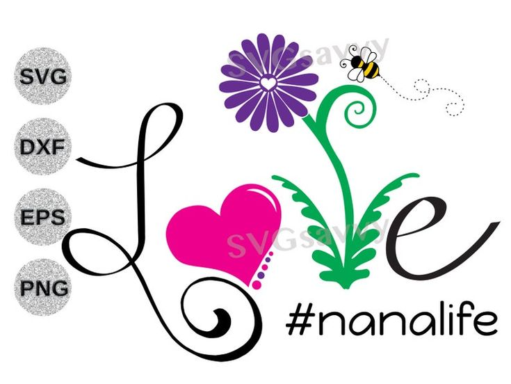 Download Nanalife svg dxf nanalife svg dxf Nana svg dxf Nana love ...