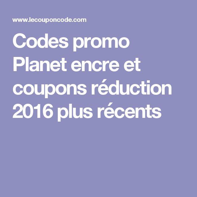 Codes promo Planet encre et coupons réduction 2016 plus récents