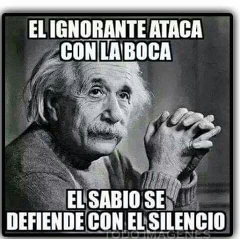 El ignorante ataca con la boca. El sabio se defiende con el silencio..... Comparte con tus amigos en el Facebook, por correo, vía mail, tarjetitas ondapox..