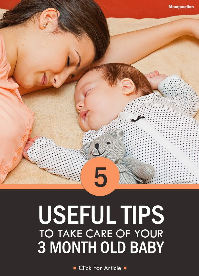 5 Useful Tips To Take Care Of Your Three Month Old Baby