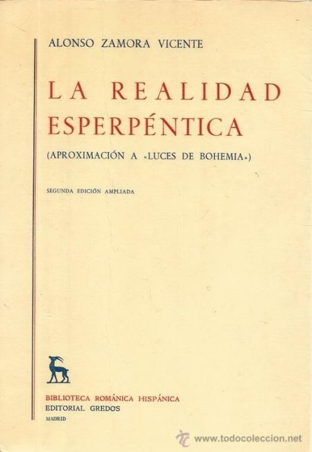 "100 ANOS DO NACEMENTO DE ALONSO ZAMORA VICENTE.  ""La realidad esperpéntica"".  SIGNATURA: L6-2261 http://kmelot.biblioteca.udc.es/record=b1067730~S1*gag"