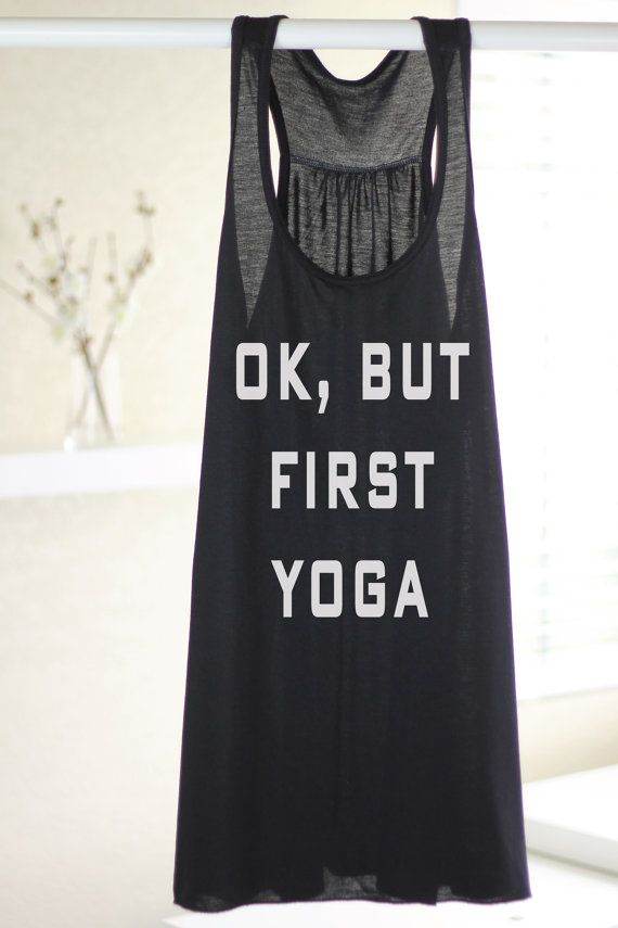 Ok But First Yoga Workout Tank Graphic Tee by ArimaDesigns