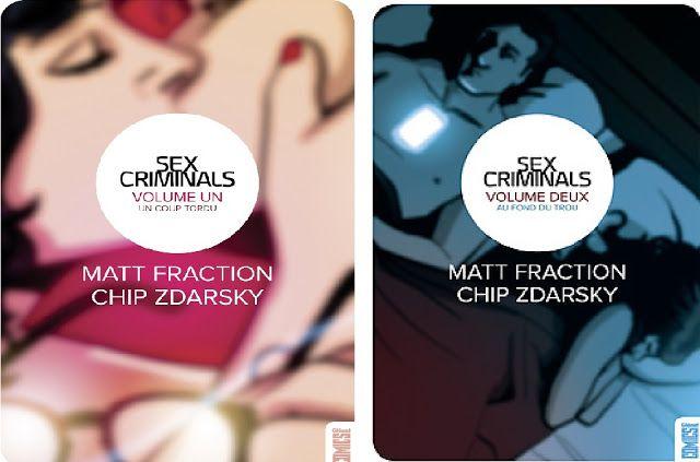 Le temps presse: [ Sex Criminals, tomes 1 et 2 de Matt Fraction et ...