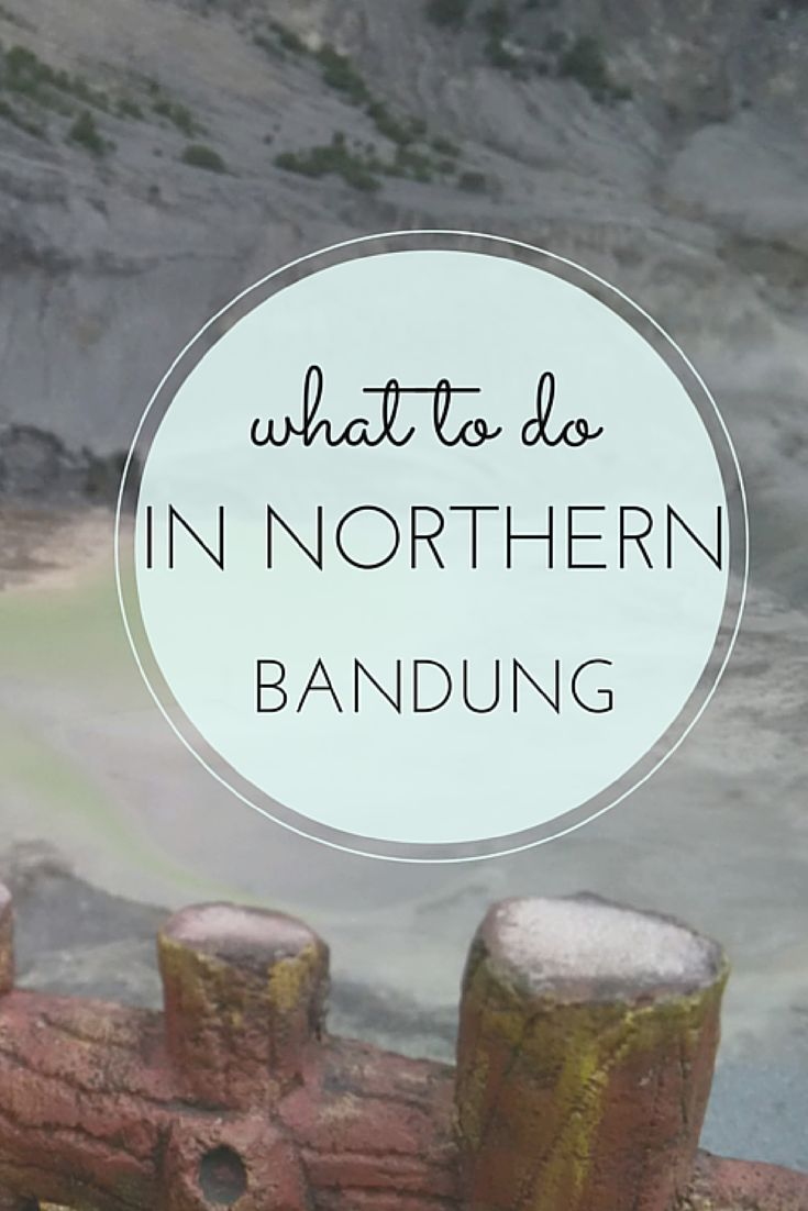 I didn't know what to expect at all when I got to Bandung, least of all what to do in Northern Bandung. I was there on a trip with Indonesia and Bandung tourism, and didn't have much time to research the area. I was BLOWN AWAY with the sights.