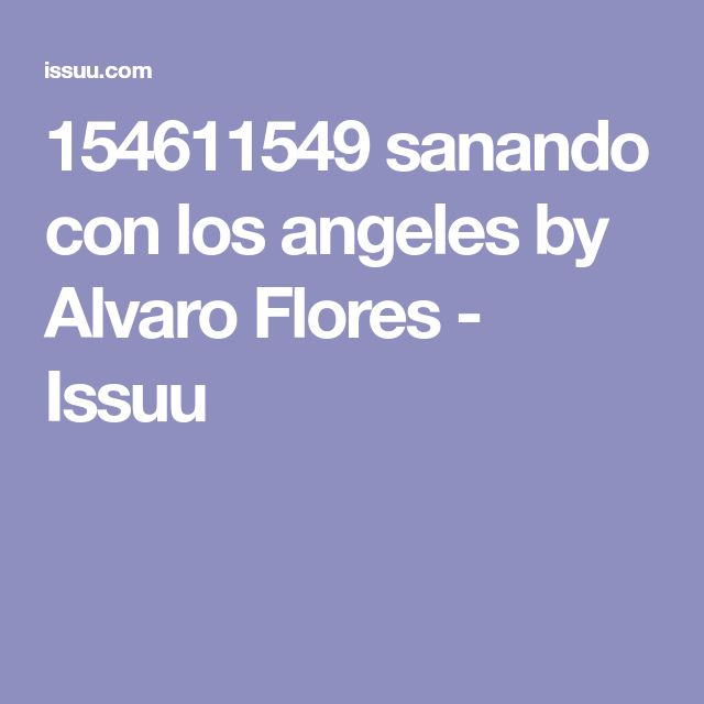 154611549 sanando con los angeles by Alvaro Flores - Issuu