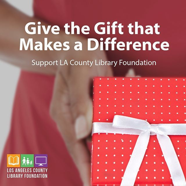 Pin By La County Library On Instagram County Library Foundation Gifts