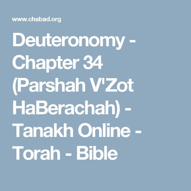 Deuteronomy - Chapter 34 (Parshah V'Zot HaBerachah) - Tanakh Online - Torah - Bible
