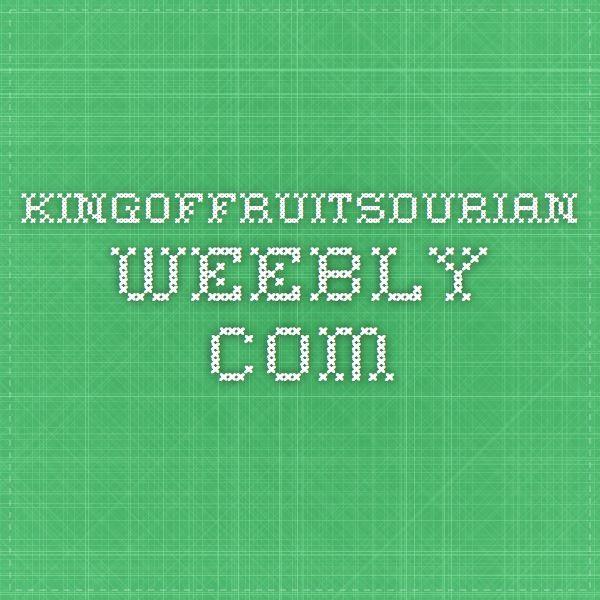 kingoffruitsdurian.weebly.com