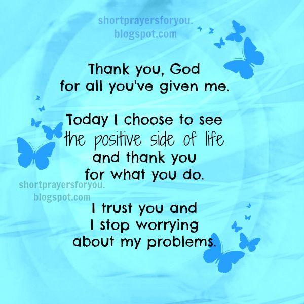 shortprayersforyou.blogspot.com | Short Christian Prayer for you,Thank You, God for all you've given me ...