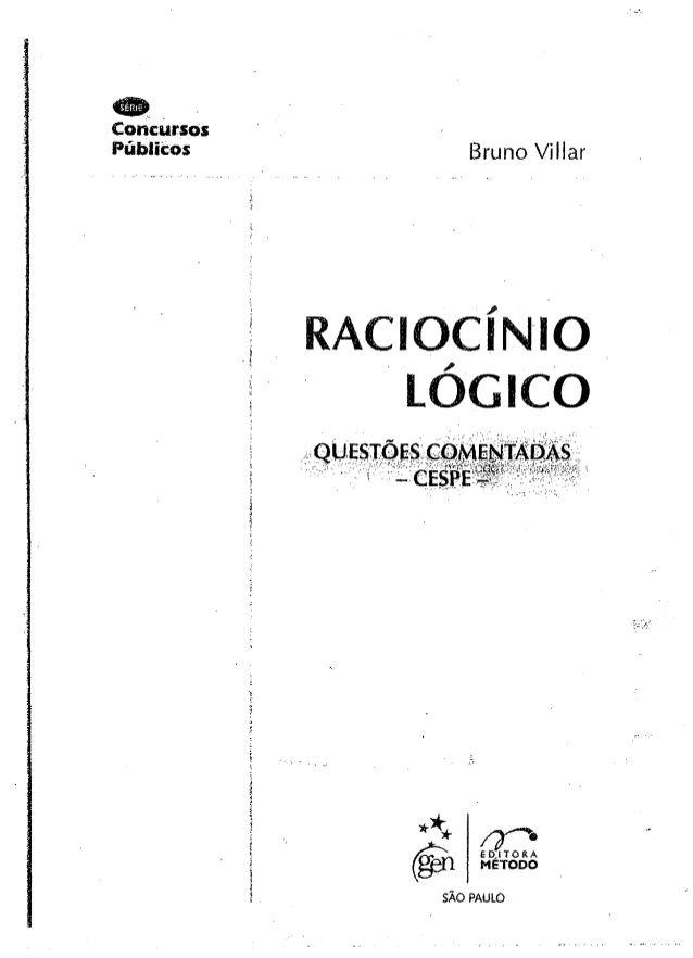 Concursos Públicos Bruno Villar RACIOCÍNIO LÓGICO Q U E S T Õ E S C O M E N T A…