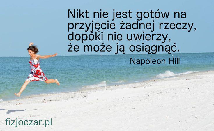 Uwierz w Siebie, a Twoje marzenia się spełnią! :) http://www.fizjoczar.pl