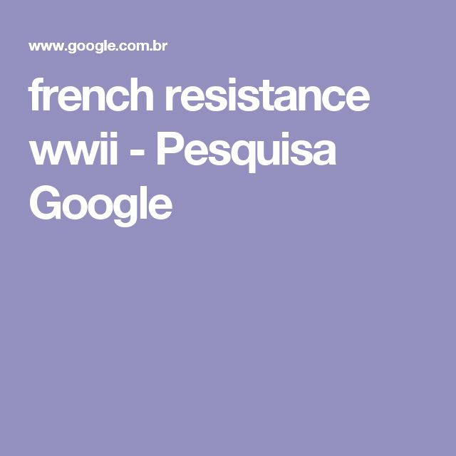 french resistance wwii - Pesquisa Google