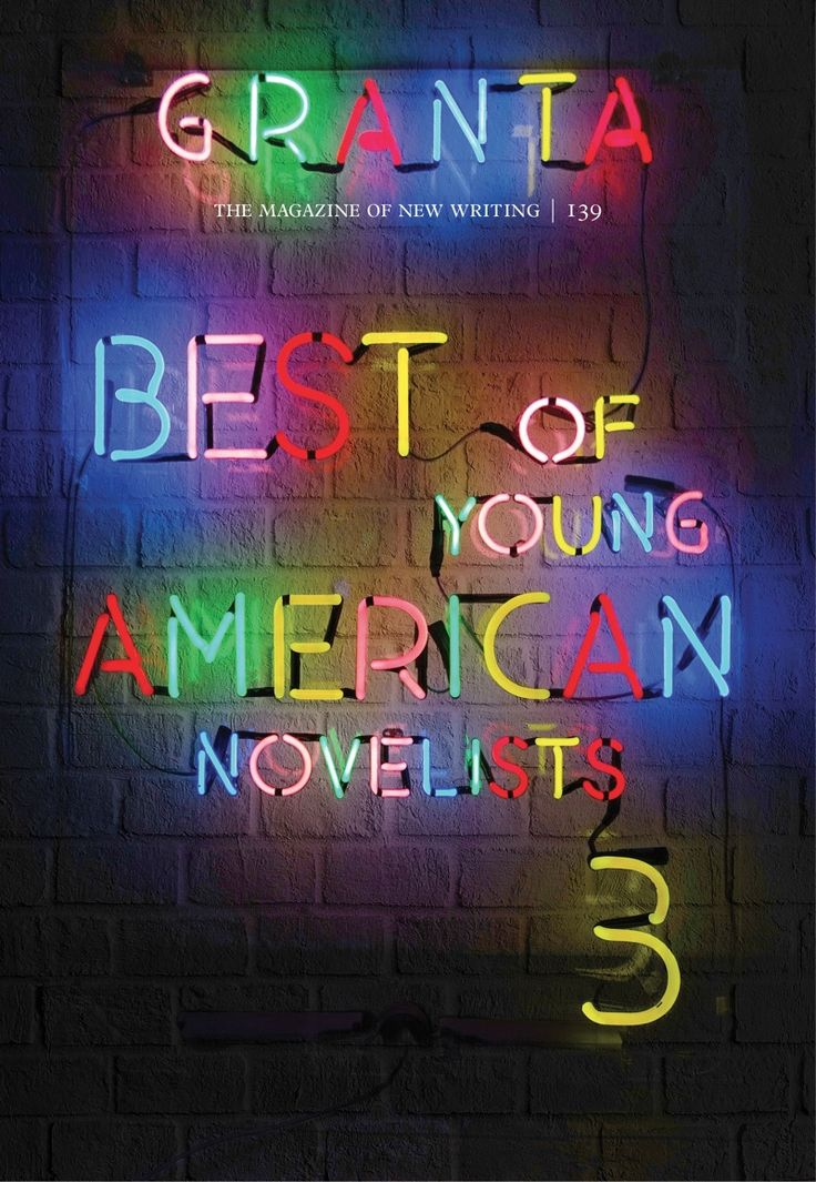 WORK: Neon lettering for Granta's Best of Young American Novelists issue - Creative Review